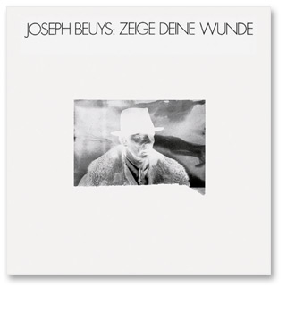 Joseph Beuys<br/>Show Your Wound I