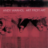 Andy Warhol, Art from Art