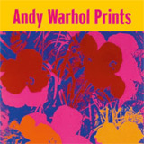 Andy Warhol, Prints 1962-1987
