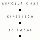 Revolutionär Klassisch Rational ...